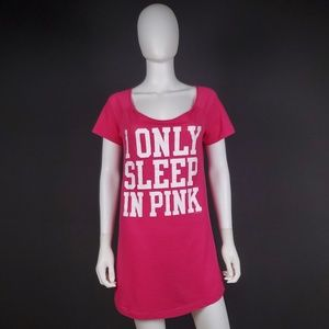 """VS PINK S """"I Only Sleep in Pink"""" Shirt"""